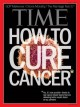 """The Conspiracy to End Cancer""  (Time Magazine)"